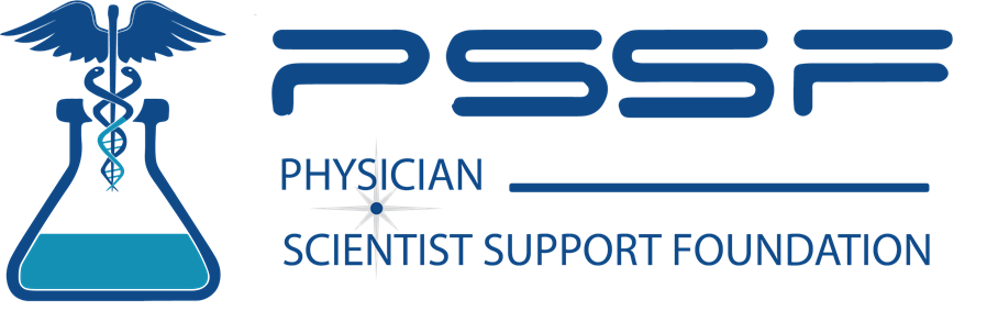 Physician-Scientist Support Foundation (PSSF)